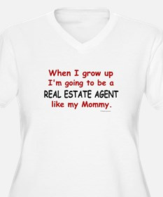 Real Estate Agent (Like My Mommy) T-Shirt