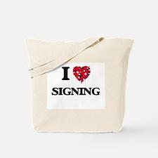 I Love Signing Tote Bag