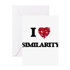 I Love Similarity Greeting Cards