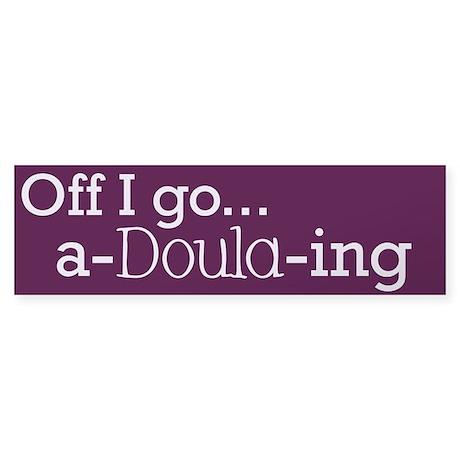 A-Doula-ing Bumper Sticker