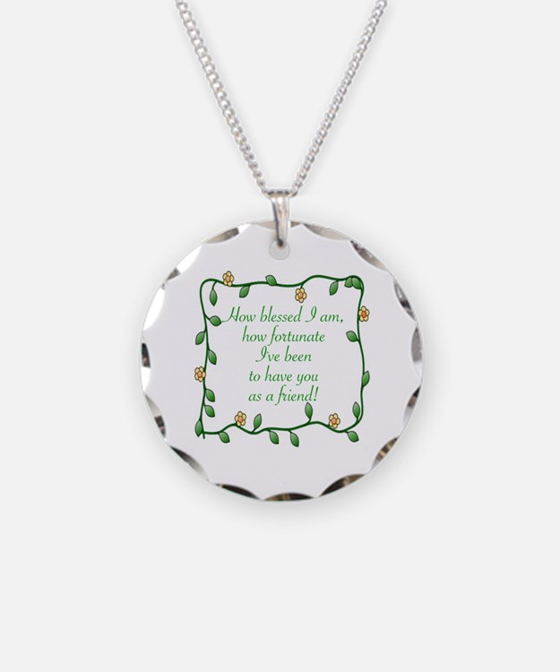 FRIENDSHIP - HOW BLESSED I A Necklace