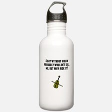 A Day Without Violin Water Bottle