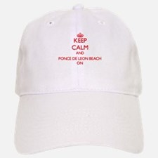 Keep calm and Ponce De Leon Beach Florida ON Baseball Baseball Cap