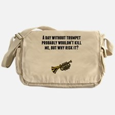 A Day Without Trumpet Messenger Bag