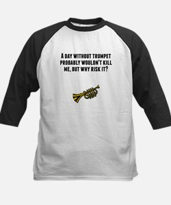 A Day Without Trumpet Baseball Jersey