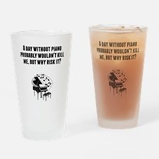 A Day Without Piano Drinking Glass