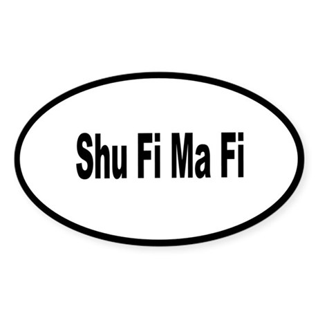 Shu Fi Ma Fi