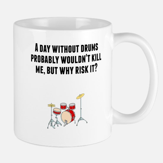 A Day Without Drums Mugs