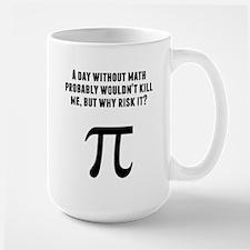 A Day Without Math Mugs
