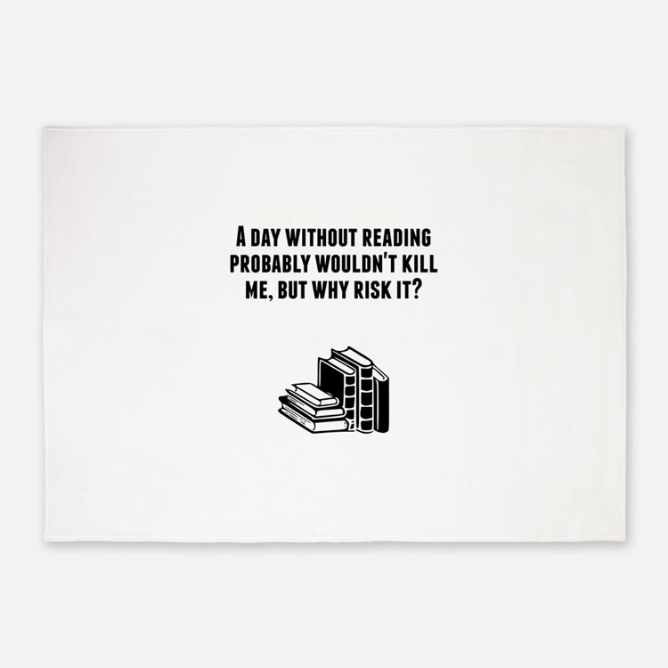 A Day Without Reading 5'x7'Area Rug