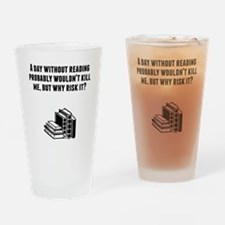 A Day Without Reading Drinking Glass