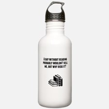 A Day Without Reading Water Bottle