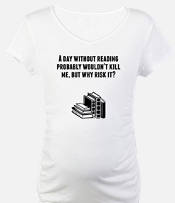 A Day Without Reading Shirt