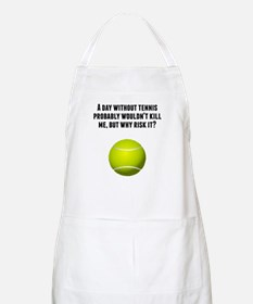 A Day Without Tennis Apron