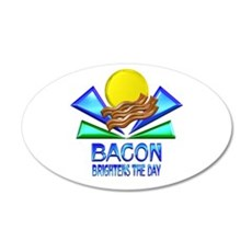 Bacon Brightens the Day Wall Decal