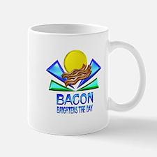 Bacon Brightens the Day Mug