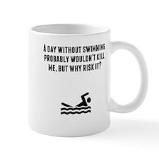 A Day Without Swimming Mugs