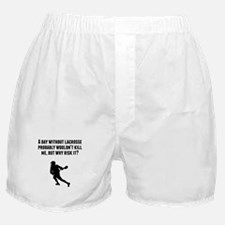 A Day Without Lacrosse Boxer Shorts