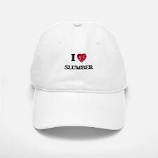 I love Slumber Baseball Baseball Cap