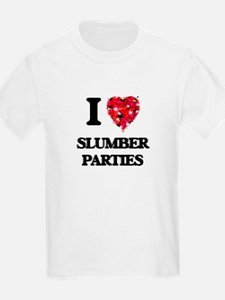 I love Slumber Parties T-Shirt