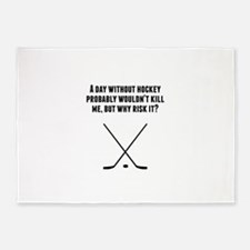 A Day Without Hockey 5'x7'Area Rug