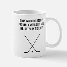 A Day Without Hockey Mugs