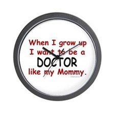 Doctor (Like My Mommy) Wall Clock