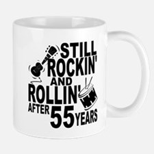 Rockin And Rollin After 55 Years Mugs
