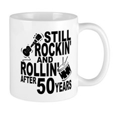 Rockin And Rollin After 50 Years Mugs