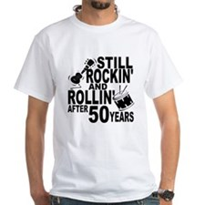 Rockin And Rollin After 50 Years T-Shirt