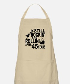 Rockin And Rollin After 45 Years Apron
