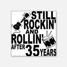 Rockin And Rollin After 35 Years Sticker
