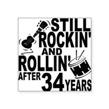 Rockin And Rollin After 34 Years Sticker