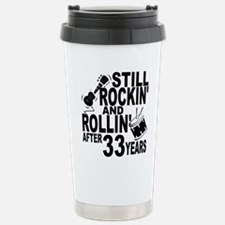 Rockin And Rollin After 33 Years Travel Mug