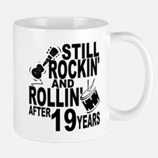 Rockin And Rollin After 19 Years Mugs