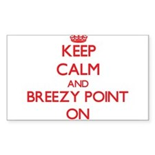 Keep calm and Breezy Point Maryland ON Decal