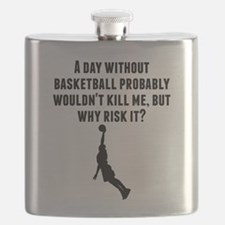 A Day Without Basketball Flask