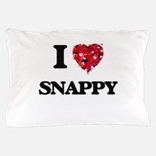 I love Snappy Pillow Case