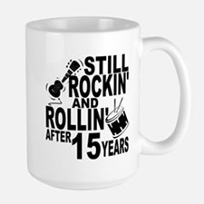 Rockin And Rollin After 15 Years Mugs