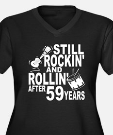 Rockin And Rollin After 59 Years Plus Size T-Shirt