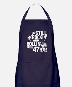 Rockin And Rollin After 47 Years Apron (dark)