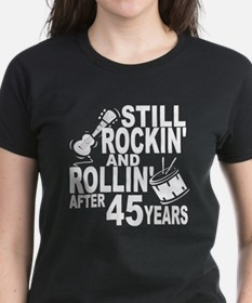 Rockin And Rollin After 45 Years T-Shirt