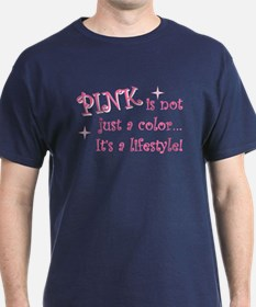 """Pink - not just a color"" T-Shirt"