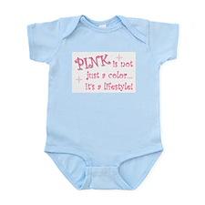"""Pink - not just a color"" Infant Bodysuit"