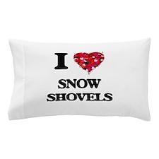 I love Snow Shovels Pillow Case
