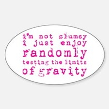 i'm not clumsy - pink Decal