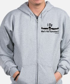 I Fly What's Your Superpower? Zip Hoodie