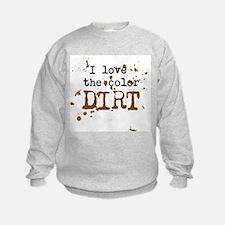 Color of Dirt Sweatshirt
