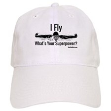 I Fly What's Your Superpower? Baseball Baseball Baseball Cap
