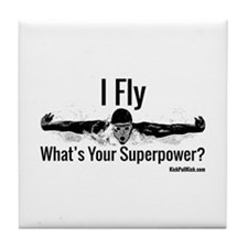 I Fly What's Your Superpower? Tile Coaster